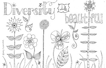 """Diversity is Beautiful"" flower coloring page"