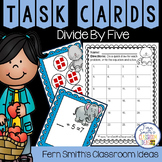 3rd Grade Go Math 7.3 Divide By Five Task Cards