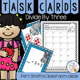 3rd Grade Go Math 7.4 Divide By Three Task Cards