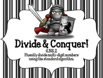 Divide & Conquer!  CCSS 6.NS.2