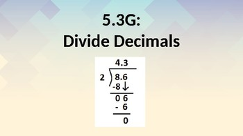 Divide Decimals (TEK 5.3G)