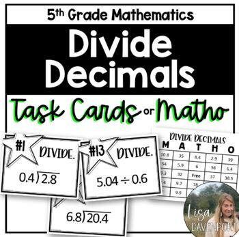 Divide Decimals (Task Cards & MATHO)