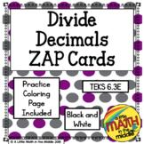 Divide Decimals Zap Cards TEKS 6.3E