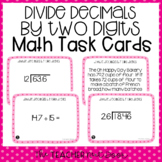 5th Grade Divide Decimals by Two Digit Divisors Task Cards