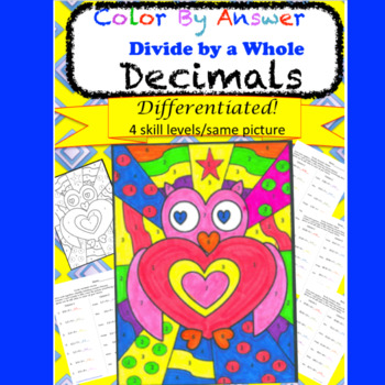 Divide Decimals by a Whole Color by Answer  DIFFERENTIATED!
