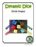 Divide Integers Dynamic Dice