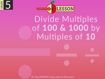 Divide Multiples of 100 & 1000 by Multiples of 10