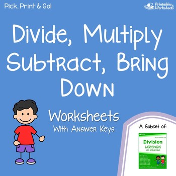 Divide, Multiply, Subtract, Bring Down - Division Drills Worksheets