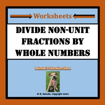 Divide Non-Unit Fractions by Whole Numbers Word Problems (2 worksheets)