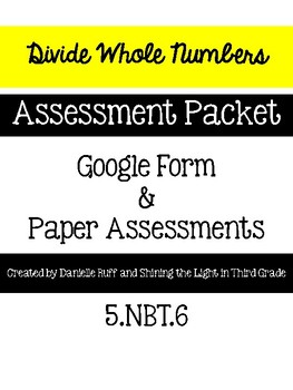 Divide Whole Numbers Assessment Pack