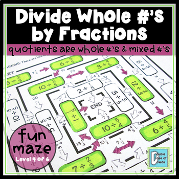 Divide Whole Numbers by Fractions Maze 2
