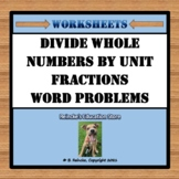 Divide Whole Numbers by Unit Fractions Word Problems (2 wo