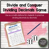 Dividing Decimals by Decimals-Divide and Conquer Game