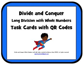 Divide and Conquer Long Division of Whole Numbers with QR