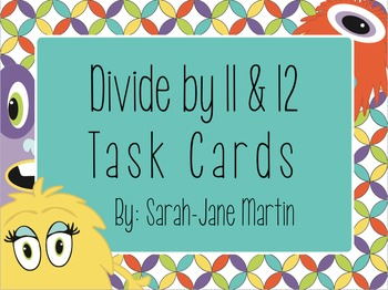 Divide by 11 & 12 Task Cards