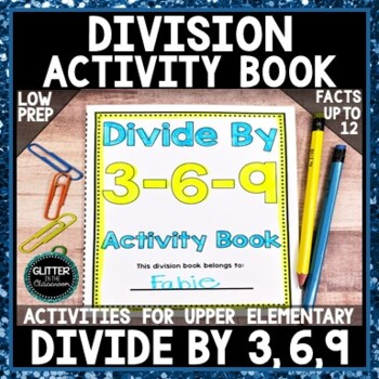 Divide by 3-6-9 Activity Book - Division Activity Pages