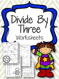 Divide by 3 Worksheets. Three Division. Review Practice