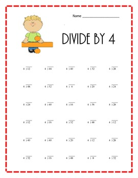 Divide by 4.  Simple division problems