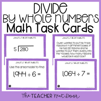 Divide by Whole Numbers Task Cards for 4th Grade