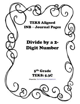 Divide by a 2-Digit Number INB TEKS 5.3C