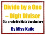 Divide by a One-Digit Divisor 5th Grade My Math Vocabulary Posters