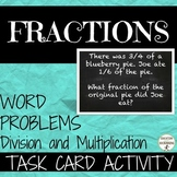 Fractions Multiplication and Division Word Problems Task C
