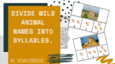 Divide Wild Animal Names Into Syllables.