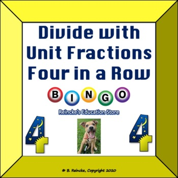 Divide with Unit Fractions 4 in a Row (small-group bingo)