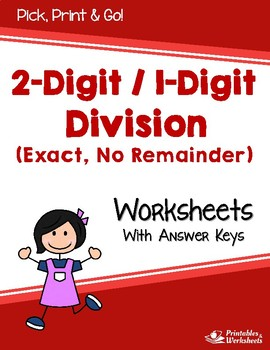Dividing 2-Digit by 1-Digit Numbers - Exact Division Worksheets