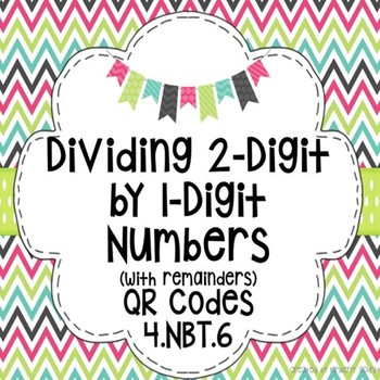 Dividing 2-Digit by 1-Digit Numbers (With Remainders) QR Task Cards