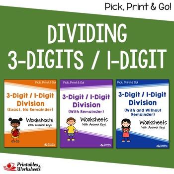 Long Division With 1 Digit Divisor Worksheets ( Dividing 3 by 1 digit)