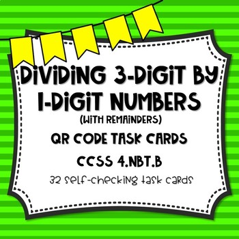 Dividing 3-Digit by 1-Digit Numbers (with remainders) QR Code Task Cards