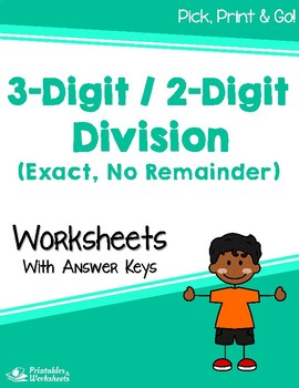 Dividing 3-Digit by 2-Digit Numbers - Exact Division Worksheets