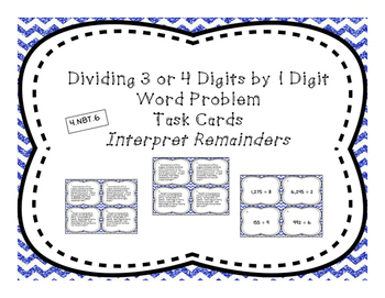 Dividing by 1 Digit Differentiated Word Problem Task Cards, Interpret Remainders