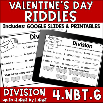 Dividing 4 Digit Dividends by 1 Digit Divisors 4.NBT.6 VALENTINE'S RIDDLES