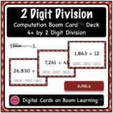 Dividing 4+ by 2 Digit Computation Problem Boom Card Deck - Set 1