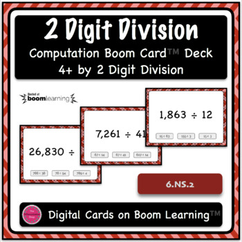 Dividing 4+ by 2 Digit Computation Problem Boom Card Deck - Set 1