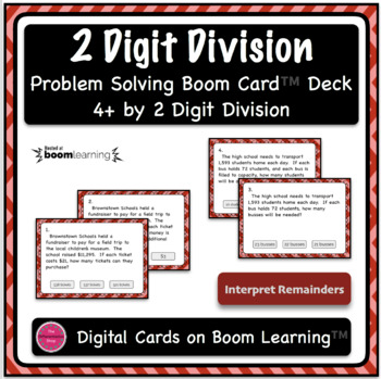Dividing 4+ by 2 Digit Word Problem Digital Boom Card Deck