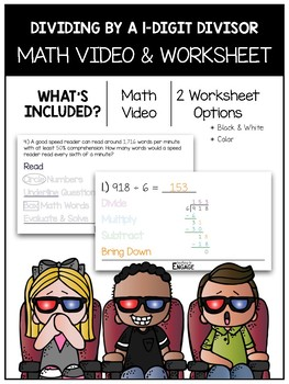 Dividing By 1-Digit Divisors Math Video and Worksheet