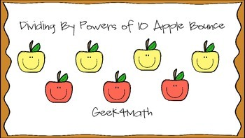 Dividing By Powers of 10 Apple Bounce