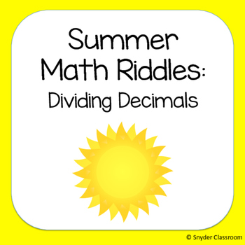 Long Division with Decimals Summer Math Riddles