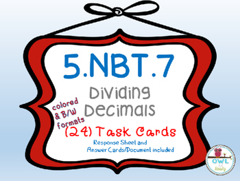 Dividing Decimals (5.NBT.7) Task Cards