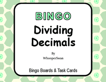Dividing Decimals BINGO and Task Cards