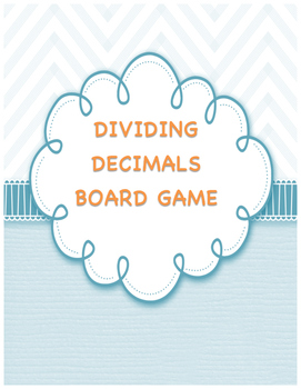 Dividing Decimals Board Game