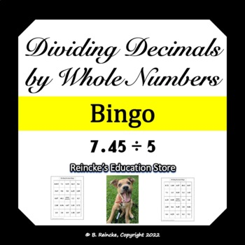 Dividing Decimals By Whole Numbers Bingo (30 pre-made cards!)