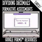 Dividing Decimals Formative Assessments for Google Forms D