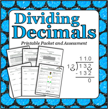 Dividing Decimals - Printable Packet, Assessment and Center Activity