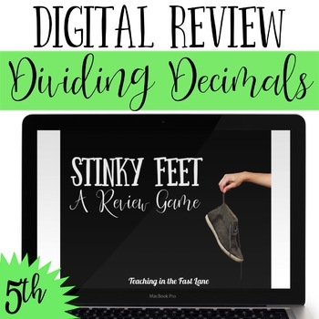 Dividing Decimals Review Game Stinky Feet