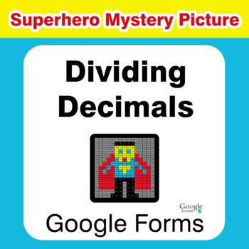 Dividing Decimals - Superhero Mystery Picture - Google Forms