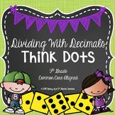 Dividing Decimals Think Dots